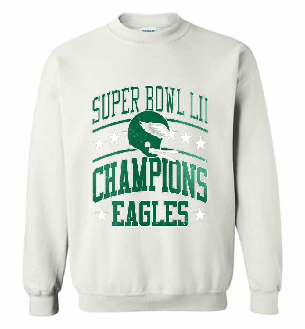 8963f0909 Super Bowl 52 Champions The Philadelphia Eagles! Sweatshirt Amazon Best  Seller