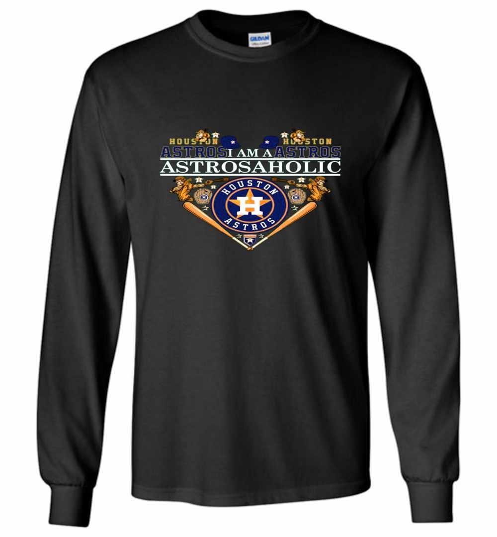 size 40 26218 33433 I'm a HOUSTON ASTROS Aholic Long Sleeve T-shirt