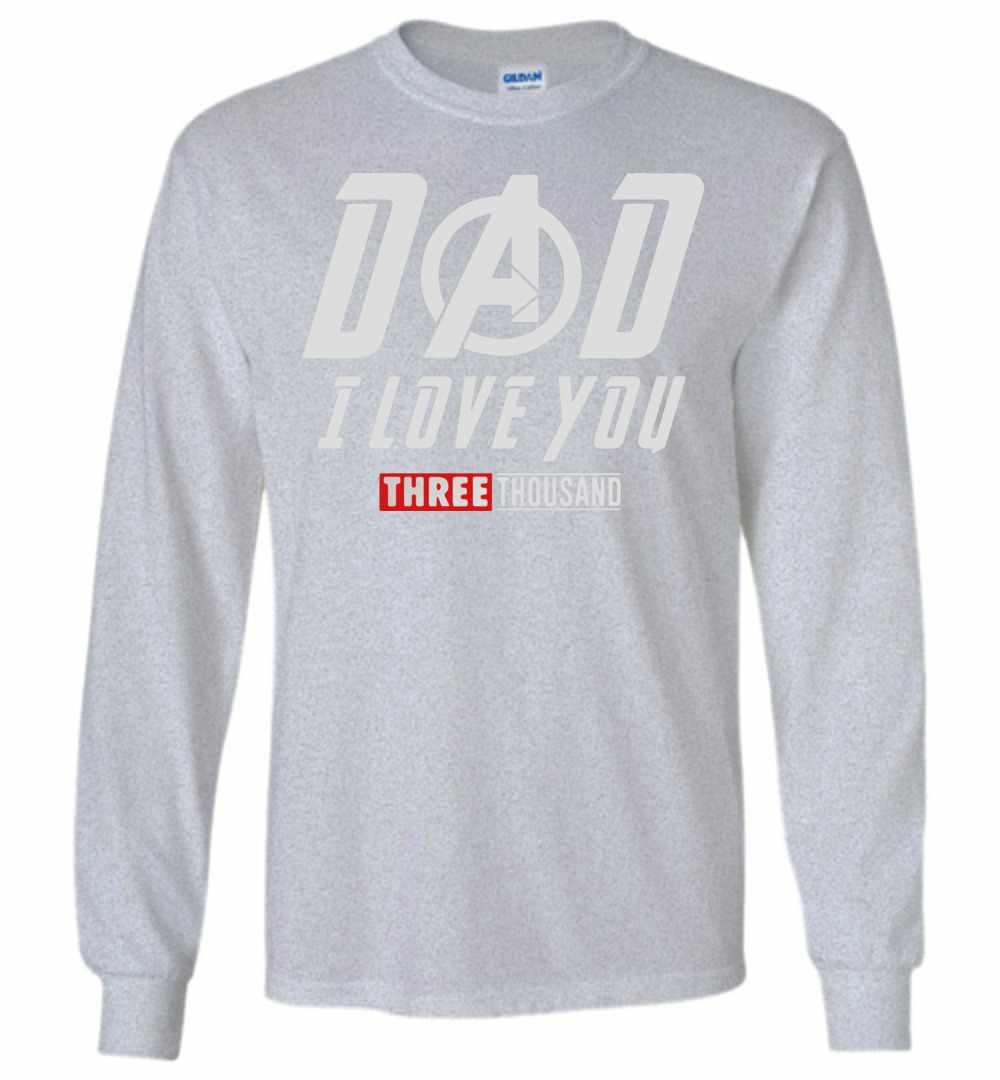 9d9711d9 Marvel Avengers Dad I Love You Three Thousand Long Sleeve T shirt Amazon  Best Seller